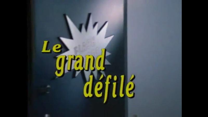 Les Intrepides сезон 1 серия 11 Le grand defile