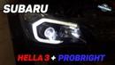 Subaru Forester - Hella 3R, Probright