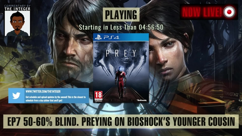 [English Only Speaking Stream] Prey'ing on Bioshock's Younger Cousin! - EP 7 - [50-60% Blind] [PS4 Pro] [The mug's a lie!] [E