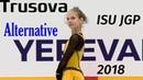 Alexandra TRUSOVA SP ISU JGP Yerevan 10 2018 Alternative