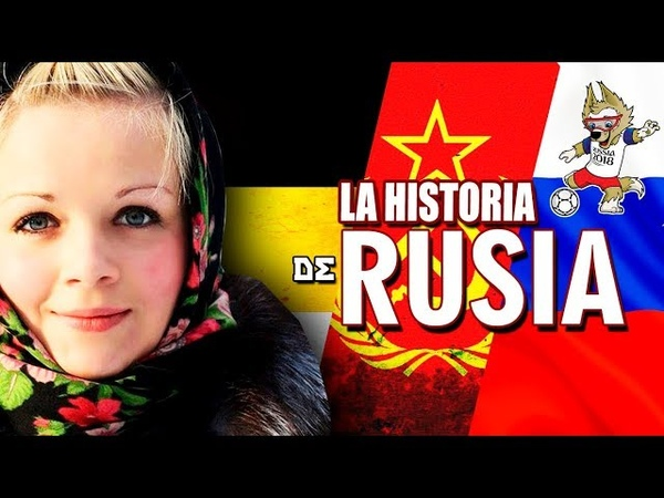 LA HISTORIA DE RUSIA de principio a fin en 9 minutos. Documental 2018