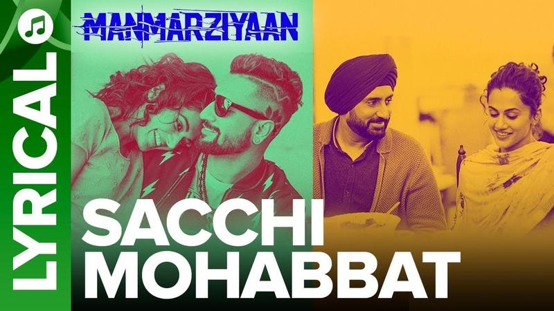 Sacchi Mohabbat   Lyrical Audio Song   Manmarziyaan   Amit Trivedi, Shellee   Abhishek, Taapsee