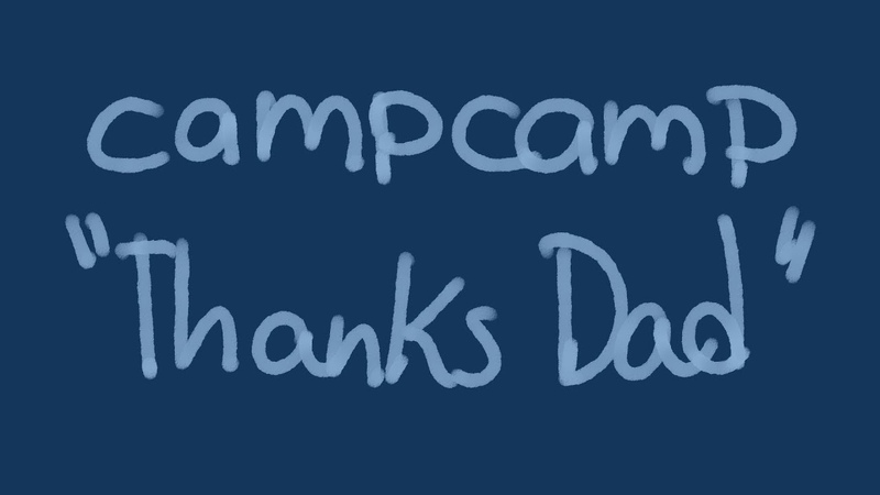 Thanks Dad - [camp camp animatic]