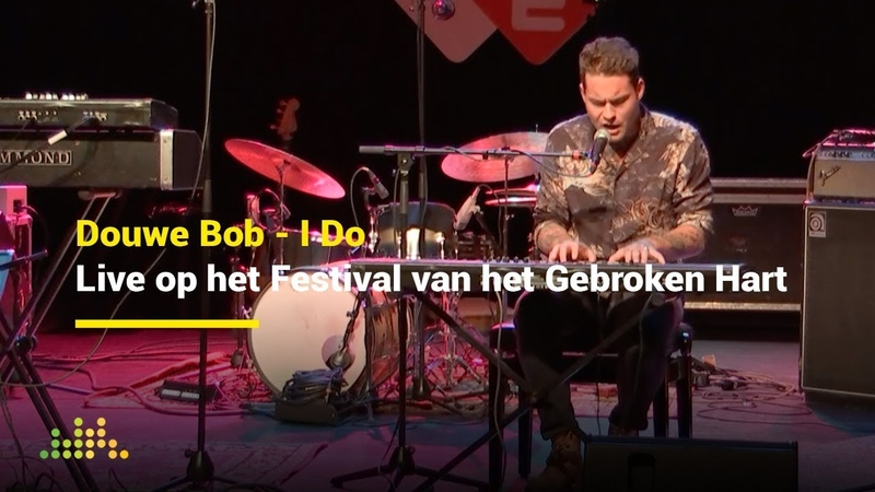 Douwe Bob - I Do   Live op het Festival van het Gebroken Hart