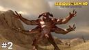 Serious Sam HD: The First Encounter (Прохождение) ▪ А ТЫ ЗДОРОВЫЙ! ▪ 2