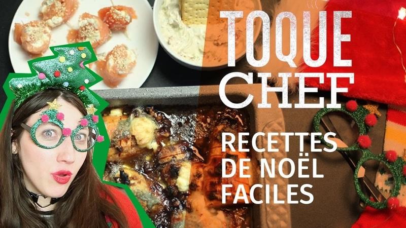 Toque Chef — Recettes de Noël faciles