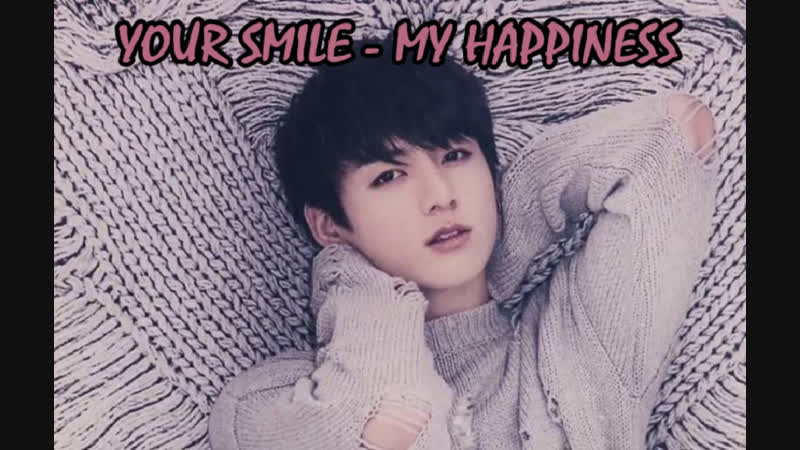 YOUR SMILE - MY HAPPINESS