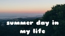 SUMMER DAY IN MY LIFE