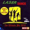 DJ Daks NN Bro's - Laserdance 2000's (The Ultimate Mix 03) 2018
