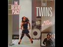 The Twins - Desert Place (Long Version)