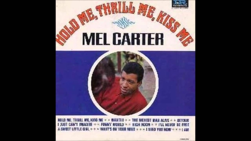 Mel Carter - Hold Me, Thrill Me, Kiss Me - Original Stereo LP - HQ
