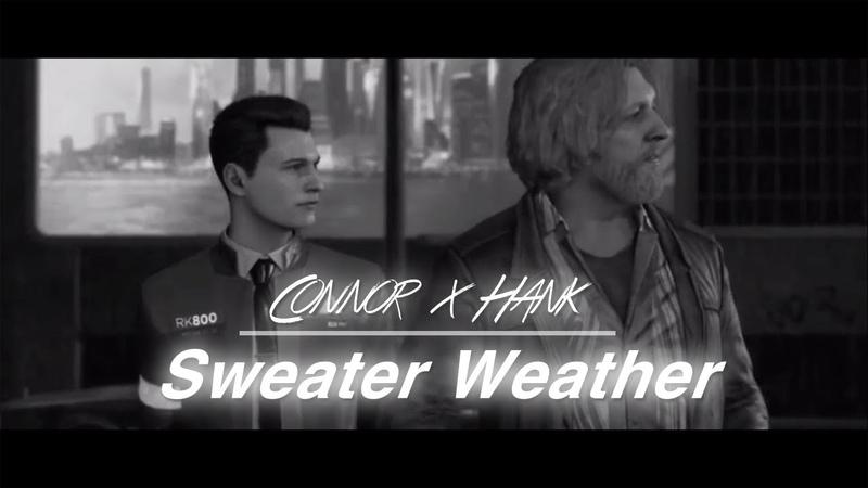 Connor hank sweater weather смотреть онлайн без регистрации