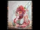 1 Рисование клубники в стеклянной банке акварелью , часть 1 - Уроки акварели Katrina Dopiro