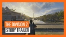 OFFICIAL THE DIVISION 2 - STORY TRAILER