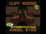 = POWER PLAY = Cliff Wedge - Angel Eyes (Italo Mix)