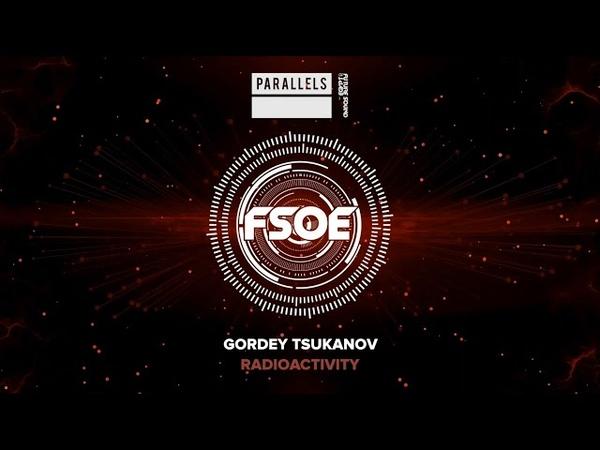 Gordey Tsukanov - Radioactivity (Extended Mix)