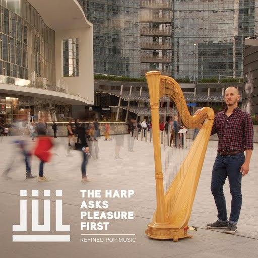 Jul альбом The Harp Asks Pleasure First