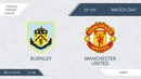 AFL18. England. Premier League. Day 33. Burnley - Manchester United
