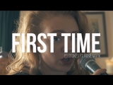 ▬ ♦ Kygo Ellie Goulding - First Time ♦ ▬