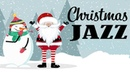 🎄 Merry Christmas Music Best Relaxing Christmas JAZZ Playlist Happy Christmas Songs