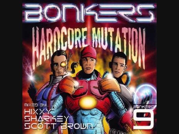 Bonkers 9 - CD 1 Dj Hixxy Full HQ