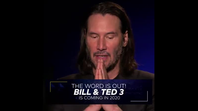 It's official Bill Ted 3 is coming in 2020