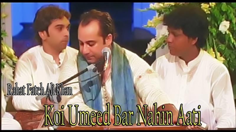 Koi Umeed Bar Nahin Aati | Ustad Rahat Fateh Ali Khan | Virsa Heritage