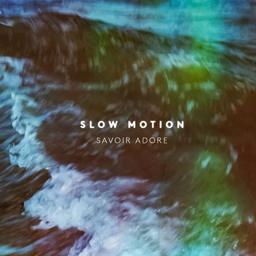 Savoir Adore альбом Slow Motion