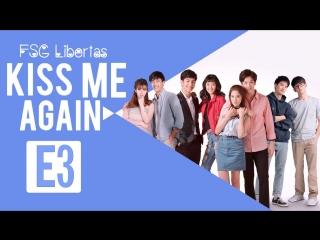 [fsg libertas] [e03/14] kiss me again the series/ поцелуй меня снова [рус.саб]
