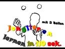 Jonglieren lernen in 110 Sekunden mit 3 Bällen schnell und einfach