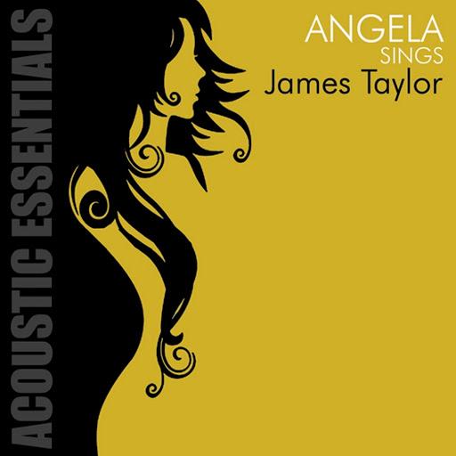 Angela альбом Angela Sings James Taylor