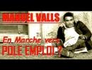 ADBK : Manuel Valls - En Marche vers Pole Emploi ? ( 2017 )