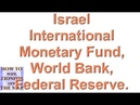 What does Israel have in common with IMF etc? A Riddle...