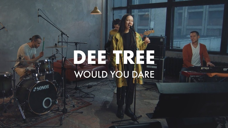 Dee Tree – Would You Dare