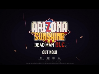Arizona Sunshine - Dead Man DLC Launch Trailer (ESRB)