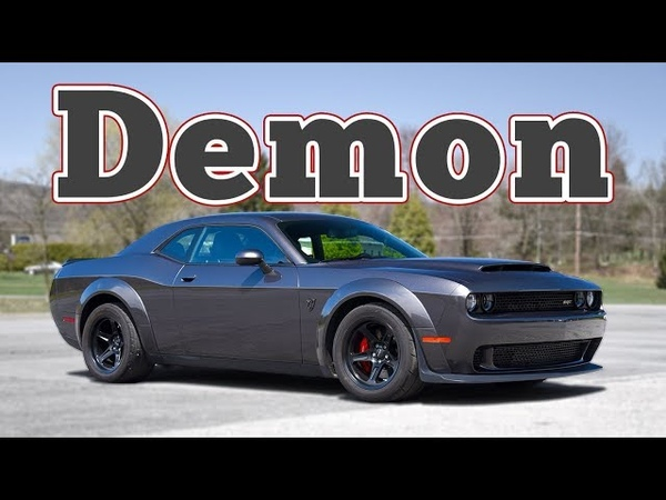 2018 Dodge Challenger SRT Demon Regular Car Reviews