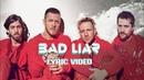 Imagine Dragons - Bad Liar [Lyric video]