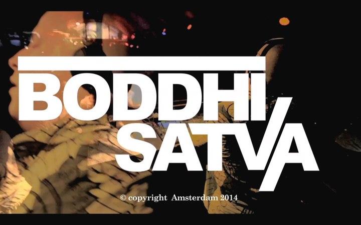 Boddhi Satva's Set
