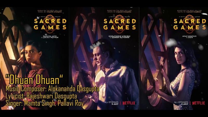 Dhuan Dhuan | Sacred Games Songs | Pallavi Roy | Mamta Singh