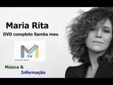 MARIA RITA ao vivo - DVD Completo SAMBA MEU HD FULL Show