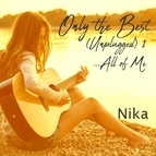 Nika альбом Only the Best, Vol. 1 (...All of Me)