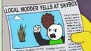 Local Modder Yells At Skybox