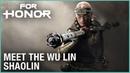 For Honor: Marching Fire - Meet the Wu Lin: Shaolin | Livestream | Ubisoft [NA]