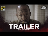 ENG | Трейлер: «Бойтесь Ходячих мертвецов» — 4 сезон / «Fear The Walking Dead» — 4 season, 2018 | SDCC'18