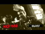MXD MAG with French Punk Band BREAKOUT