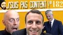 J'SUIS PAS CONTENT 182 Traverse la rue pour du taff Bruno Lemaire est une tache