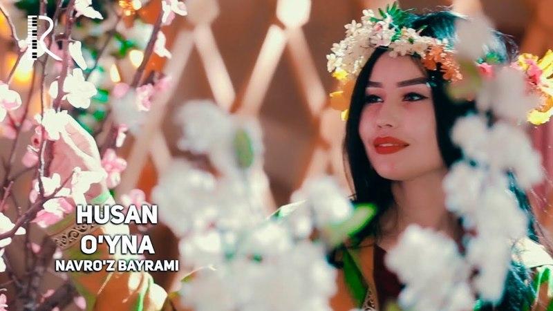 Navro'z bayrami - Husan - O'yna | Хусан - Уйна (remix)