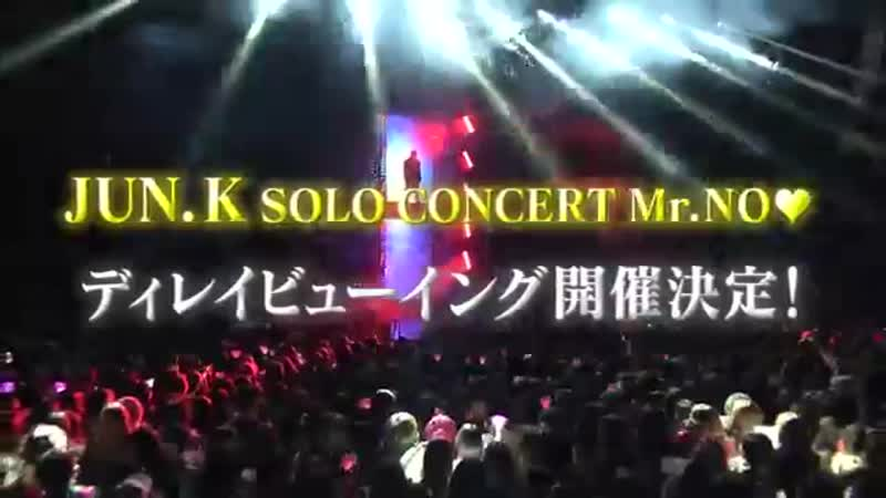 JUN. K SOLO CONCERT Mr.NO ♡ in Seoul Delay Viewing - January 14th, 2019