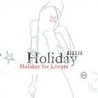 Billie Holiday альбом Billie Holiday For Lovers