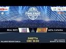 Quarti Final Eight Real Rieti vs Meta Catania